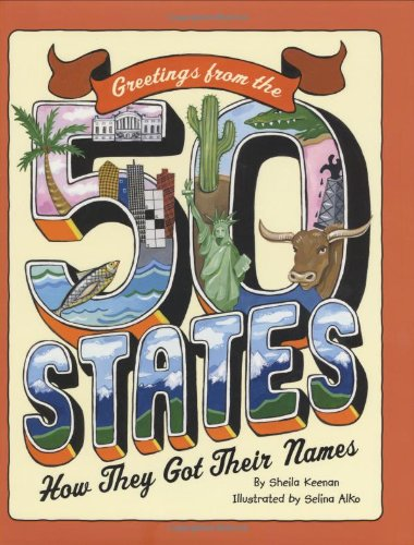 Read Online Greetings From The 50 States: How They Got Their Names ebook