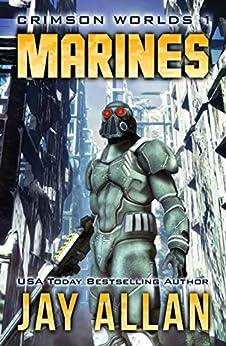 Marines: Crimson Worlds 1 by [Allan, Jay]