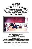Alex's Laissez les Bons, Alex J. Jr Broussard, 1436355826