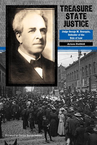 Treasure State Justice: Judge George M. Bourquin, Defender of the Rule of Law (American Liberty and Justice)