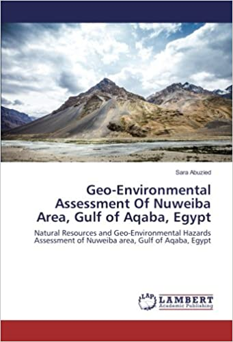 GeoEnvironmental Assessment Of Nuweiba Area Gulf Of Aqaba Egypt - Egypt natural resources