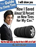 How to Get the Cheapest Price on Tires for your Car.