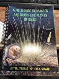 img - for A Field Guide to Grasses and Grass-Like Plants of Idaho book / textbook / text book