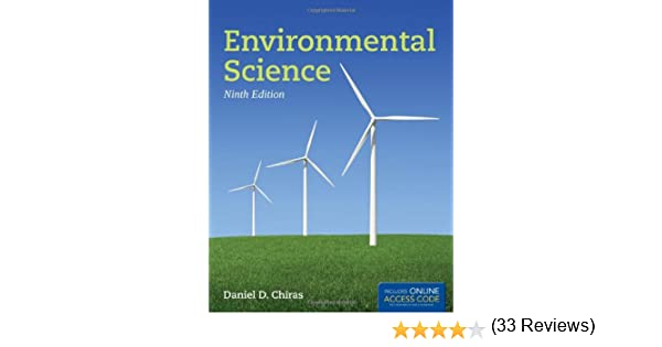 Environmental Science: Daniel D. Chiras: 9781449645311: Amazon.com ...