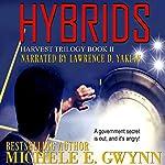 Hybrids: Harvest Trilogy, Book 2 | Michele E. Gwynn
