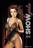 Show Girls 2016 - Women - Bildkalender A3 - Erotikkalender
