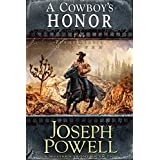 A Cowboy's Honor (The Texas Riders Western) (A Western Frontier Fiction)