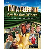 I'm A Celebrity Get Me Out of Here! The Inside Story(Hardback) - 2014 Edition