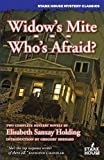 img - for Widow's Mite/ Who's Afraid? book / textbook / text book