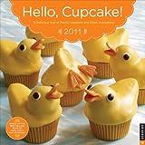 Hello, Cupcake!: 2011 Wall Calendar
