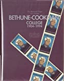 Bethune-Cookman College, 1904-1994, Sheila Y. Flemming, 0898659353