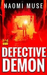 Defective Demon: Part of the Hell and Earth Series (Tales From Hell Book 1)