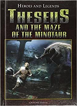 Theseus and the Minotaur (Heroes and Legends)