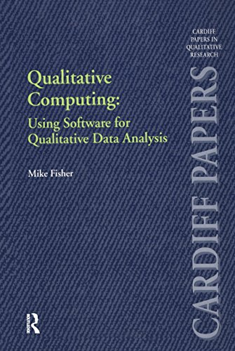 Papers Cardiff - Qualitative Computing: Using Software for Qualitative Data Analysis (Cardiff Papers in Qualitative Research)