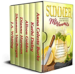 Download for free Summer Whodunnits: Six Midsummer Cozy Mysteries