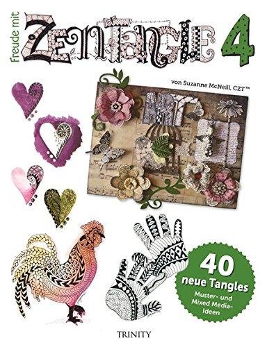 Freude mit Zentangle 4: 40 neue Tangles Muster und Bordüren-Ideen