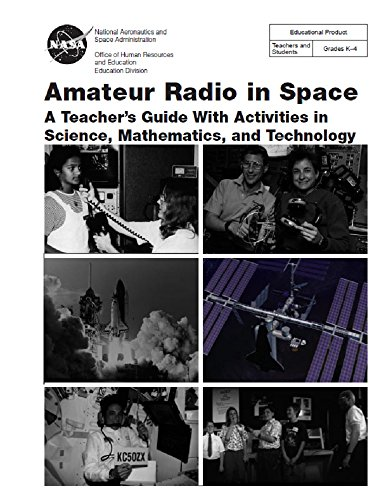 Amateur Radio in Space: A Teacher's Guide With Activities in Science, Mathematics, and Technology (Kenwood Satellite Radio)