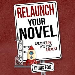 Relaunch Your Novel