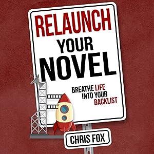 Relaunch Your Novel Audiobook