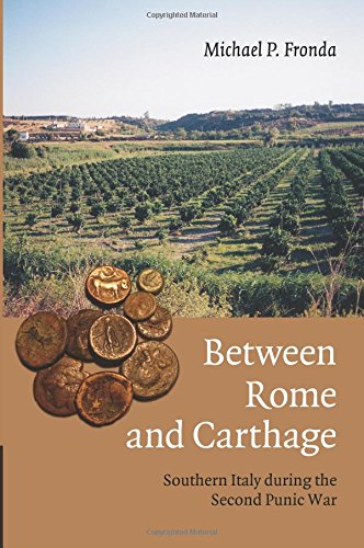 Read Online Between Rome and Carthage: Southern Italy during the Second Punic War PDF
