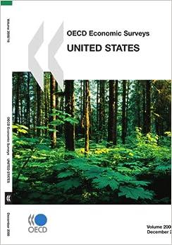 OECD Economic Surveys: United States 2008