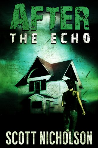 After: The Echo (AFTER post-apocalyptic series, Book 2) by [Nicholson, Scott]