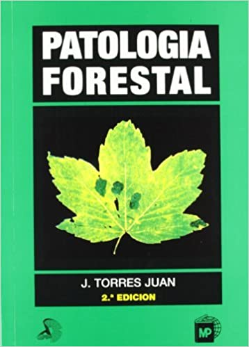Patología Forestal por J. Torres Juan epub
