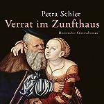 Verrat im Zunfthaus (Adelina Burka 3) | Petra Schier