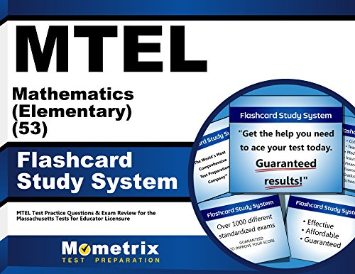 MTEL Mathematics (Elementary) (53) Flashcard Study System: MTEL Test Practice Questions & Exam Review for the Massachusetts Tests for Educator Licensure (Cards)
