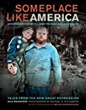 Someplace Like America: Tales from the New Great Depression, Dale Maharidge, 0520274512