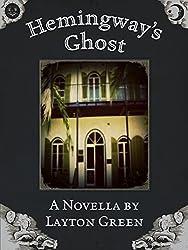Hemingway's Ghost (English Edition)