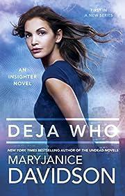 Deja Who (An Insighter Novel) – tekijä:…