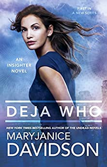 Deja Who (An Insighter Novel) by [Davidson, MaryJanice]