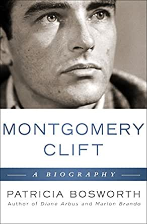 Montgomery Clift: A Biography (Limelight) - Kindle edition ...