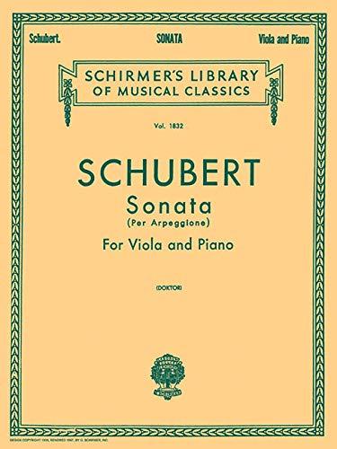 Sonata per Arpeggione: Schirmer Library of Classics Volume 1832 Viola and Piano