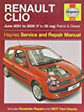 Renault Clio Petrol and Diesel Service and Repair Manual: 2001 to 2005 (Haynes Service and Repair Ma