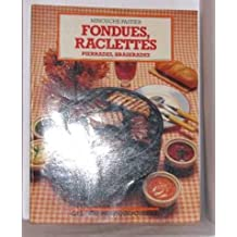 Fondues, Raclettes, Pierrades, B