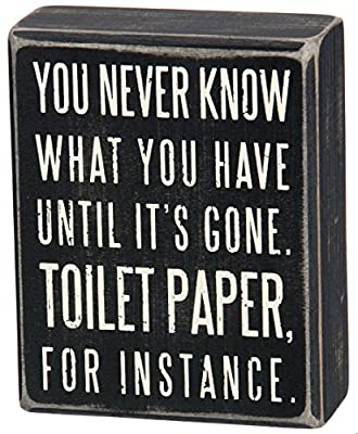 Primitives by Kathy Classic Box Sign 4 x 5-Inches You Never Know What You Have Until It's Gone