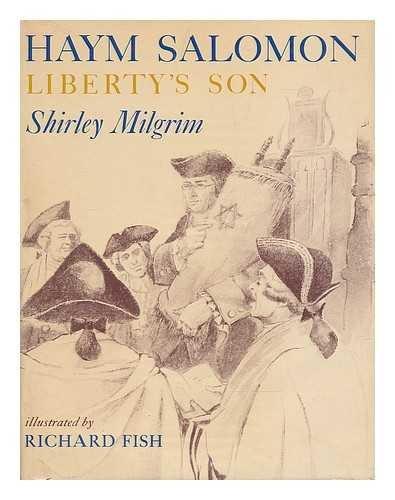 Haym Salomon Liberty's Son Illustrated Richard Fish Hardcover