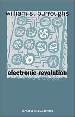 Electronic Revolution/Die Elektronische Revolution, Burroughs, William S.