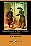 Ronald Morton; or, the Fire Ships, W. H. G. Kingston, 1406579815