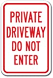 "HIGHWAY TRAFFIC SUPPLY Private Driveway Do Not Enter Sign 12"" x 18"" Heavy Gauge Aluminum Signs"