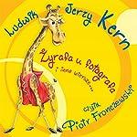 Zyrafa u fotografa i inne wiersze | Ludwik Jerzy Kern