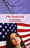 The Crossing, Taylor Joseph, 0981589405