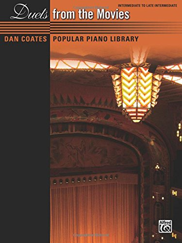 Dan Coates Popular Piano Library -- Duets from the Movies]()