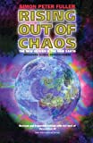 Rising Out of Chaos, S.P. Fuller, 0958406545