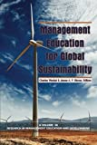 img - for Management Education for Global Sustainability (Research in Management Education and Development) book / textbook / text book