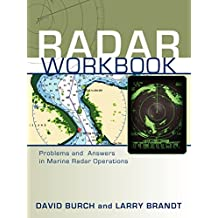 Radar Workbook: Problems and Answers in Marine Radar Operations