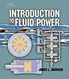 Introduction to Fluid Power 9780766823655