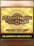 Amazing Theta Wave (Brainwave Meditation1)